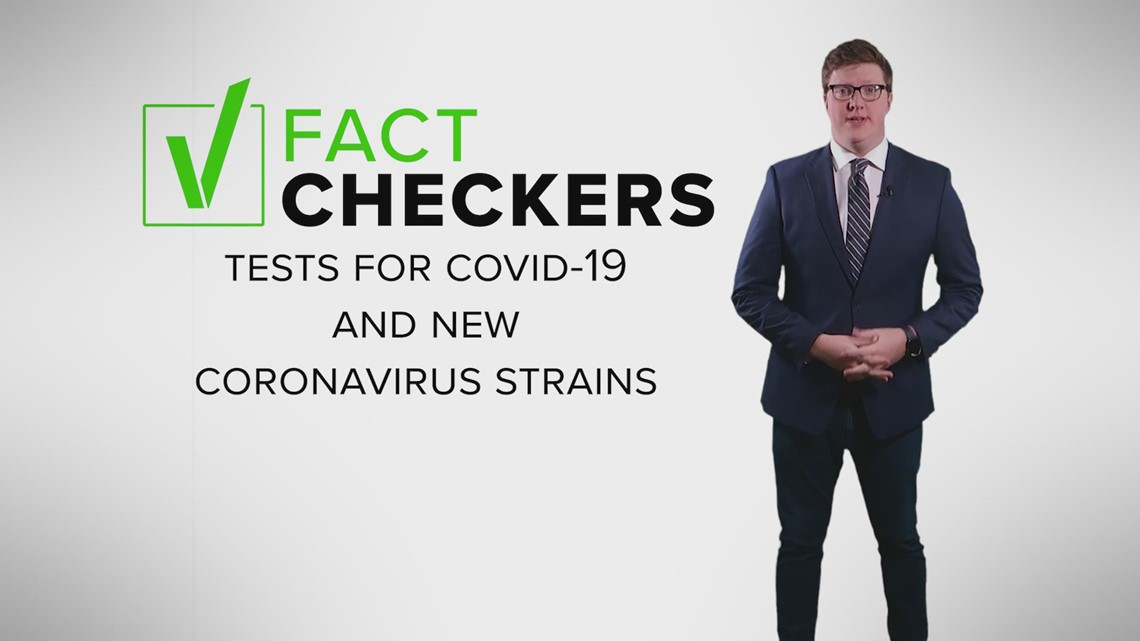 VERIFY: New COVID-19 strains don't impact test accuracy yet