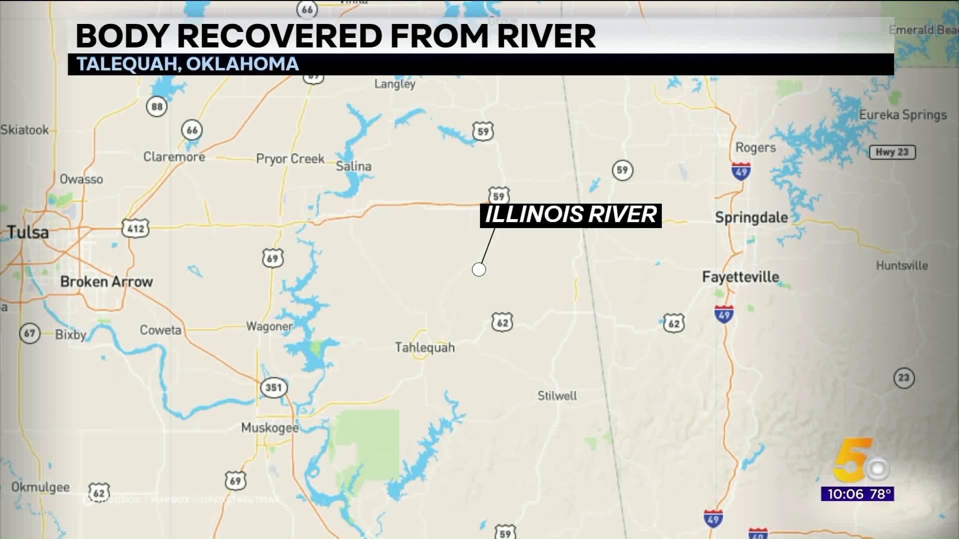 Picture of: Body Of Drowning Victim Recovered From Illinois River Near Tahlequah 5newsonline Com