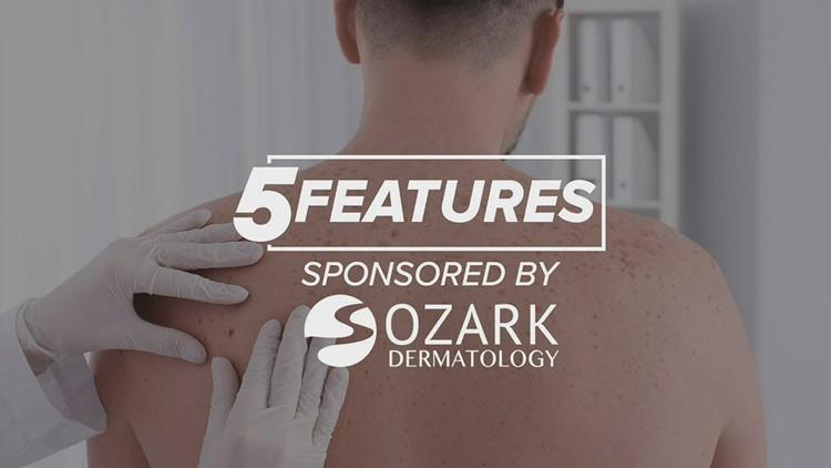 5Features: Ozark Dermatology