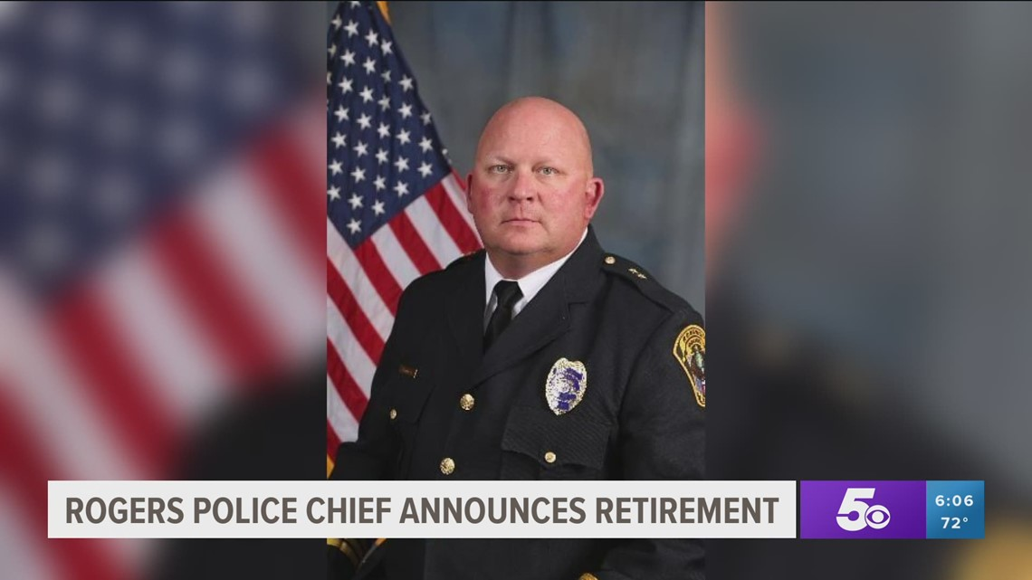 Rogers Police Chief announces retirement