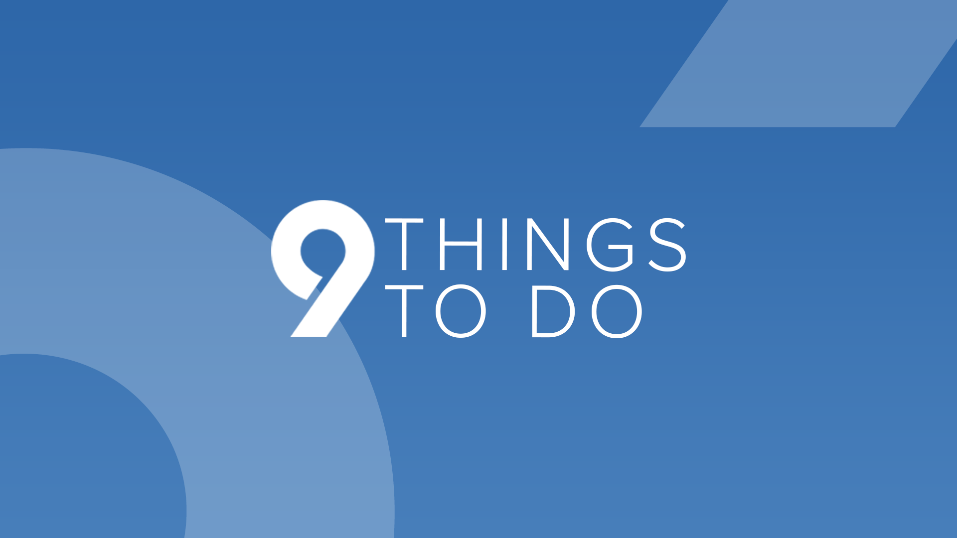 9Things to Do