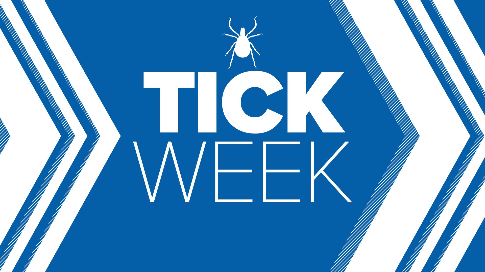 Tick Week