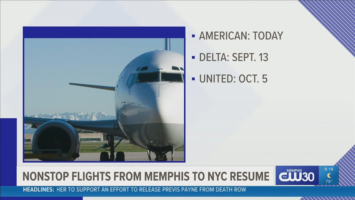 American, Delta, and United are resuming non-stop flights from Memphis to New York