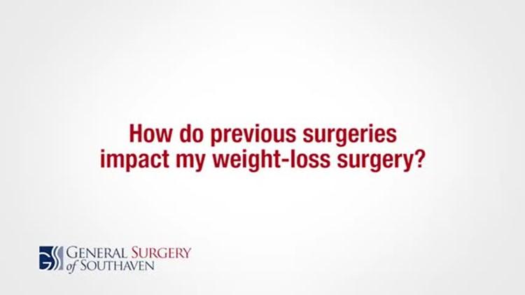 How Do Previous Surgeries Affect Weight Loss Surgery?