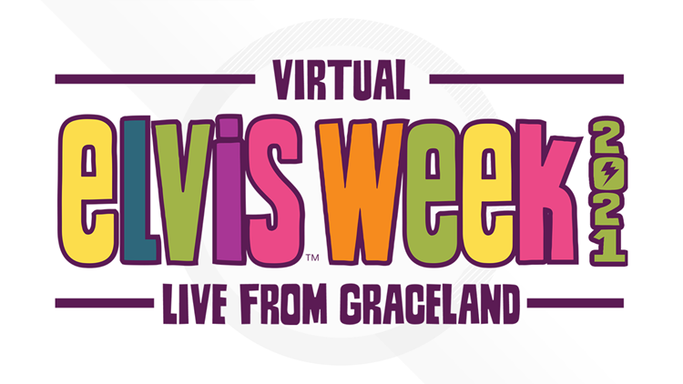 How you can enjoy Elvis Week 2021 without ever leaving your home