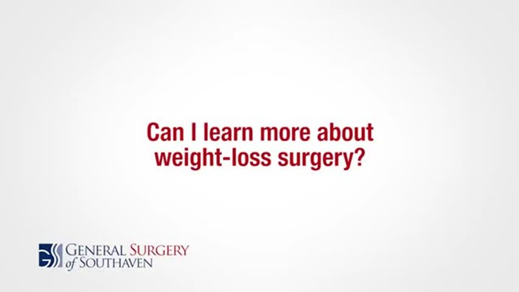 Can I Learn More About Weight Loss Surgery?