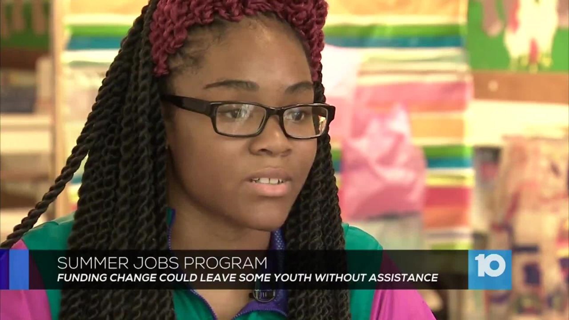 State S Summer Jobs Funding Shift Comes At Cost To Local Programs Youth 10tv Com