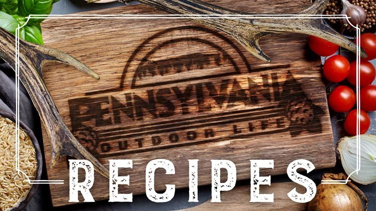 Pennsylvania Outdoor Life Recipes