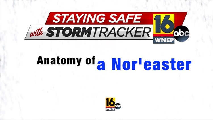 Staying Safe with Stormtracker 16: Joe's  anatomy of a Nor'easter