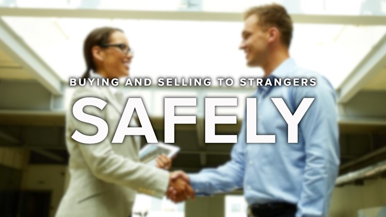Tips for buying, selling items to strangers safely