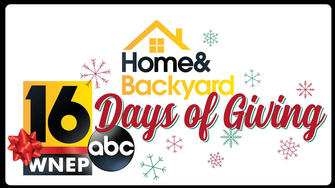 Home & Backyard's '16 Days of Giving' | wnep.com