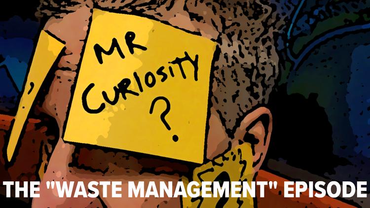 Mr. Curiosity Podcast: The Waste Management episode