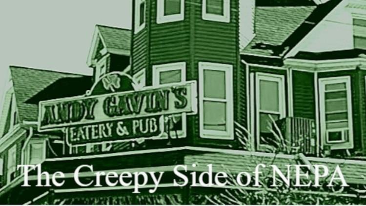 Creepy Side of NEPA: Spirits in the pub at Andy Gavin's in Scranton, Pa.
