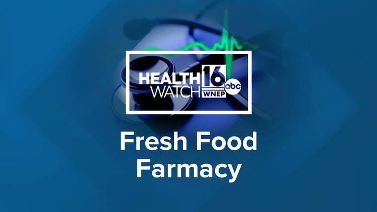 Healthwatch 16: Fresh Food Farmacy