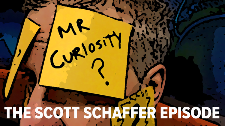 Mr. Curiosity Podcast: The Scott Schaffer Episode
