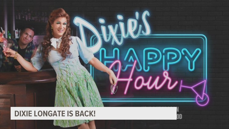 Dixie Longate is back and hosting a virtual 'Happy Hour' you don't want to miss