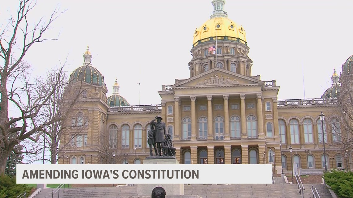 What is the process for amending the Iowa Constitution?