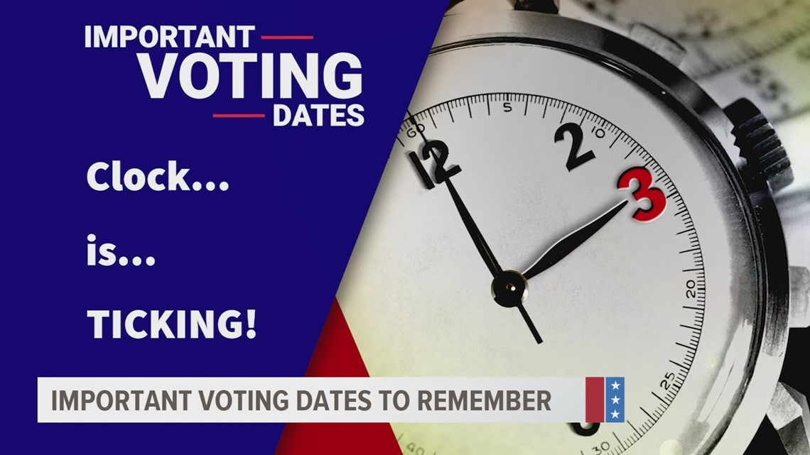 Important dates ahead as we near the end of the election