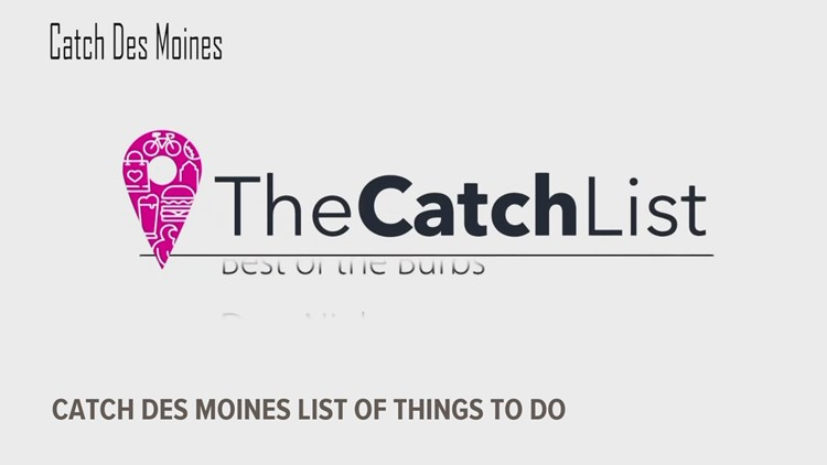 Catch Des Moines lists top places to visit, eat in central Iowa