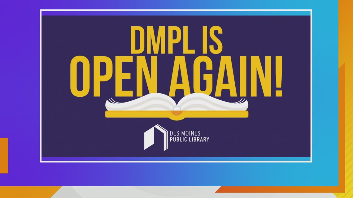 GREAT NEWS! The Des Moines Public Library is OPEN!