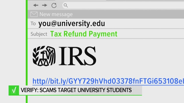 VERIFY: Beware of email scam targeting students that's claiming to give tax refunds from IRS