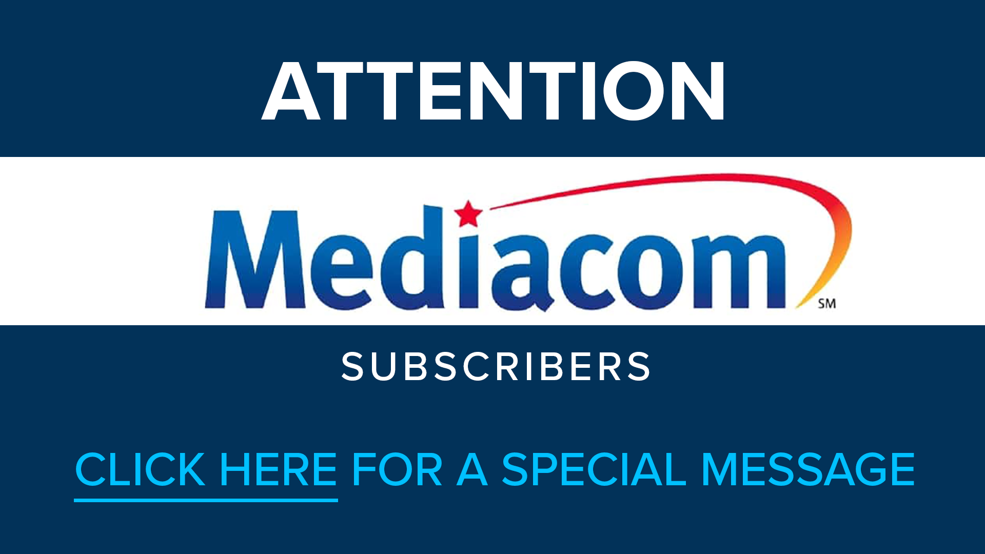 ATTENTION MEDIACOM SUBSCRIBERS