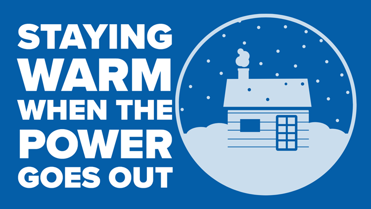 Tips for staying warm when the power goes out