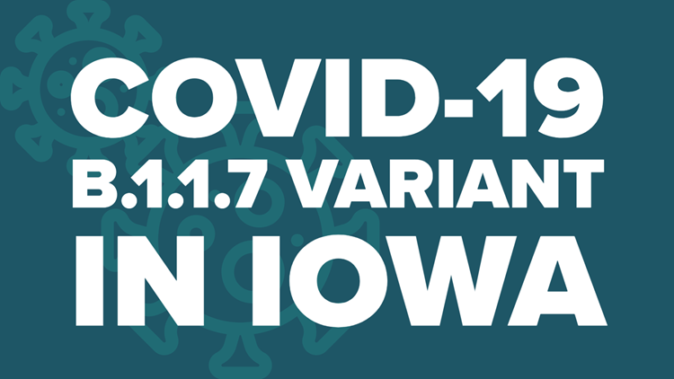 IDPH: 38 additional B.1.1.7 variant cases confirmed in Iowa