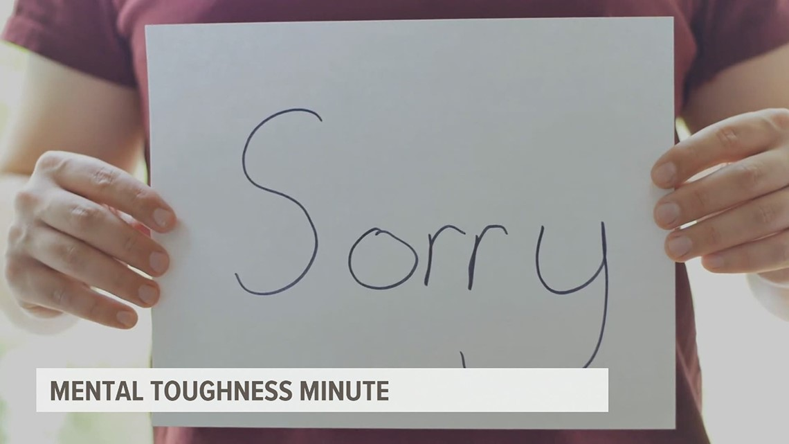 Mental Toughness Minute: learn to apologize