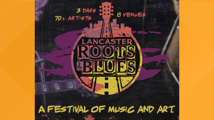 Lancaster Roots and Blues Festival to return in 2021