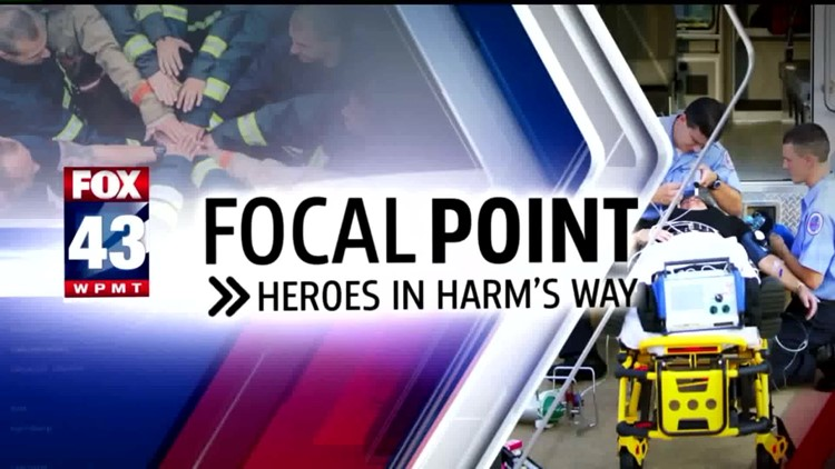 FOX43 Focal Point: Heroes in Harm's Way — The reward of being a first responder