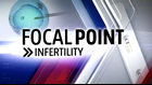 FOX43 Focal Point: Infertility — Support groups provide space to build bonds, share experiences