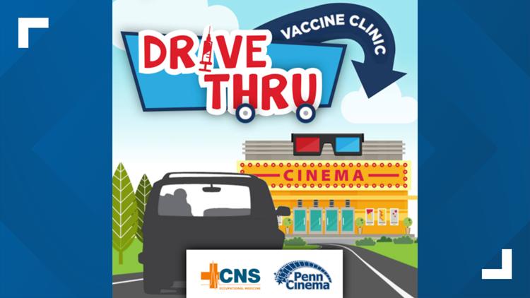 CNS Occupational Medicine, Penn Cinema to host Drive-Thru COVID-19 vaccine clinic Saturday