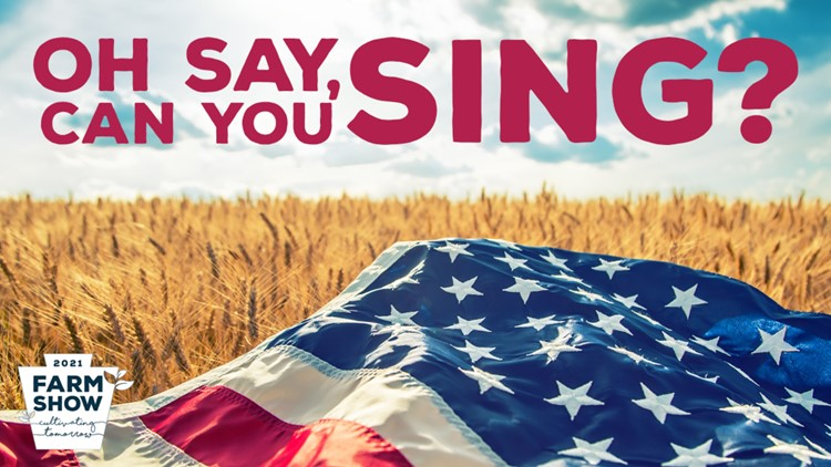 Pennsylvanians invited to participate in star-spangled sing-off at 2021 PA Farm Show