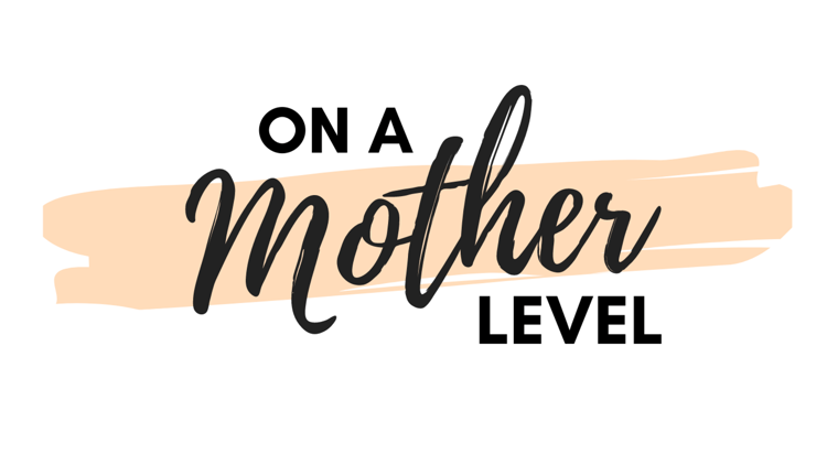 On A Mother Level: You Are Enough