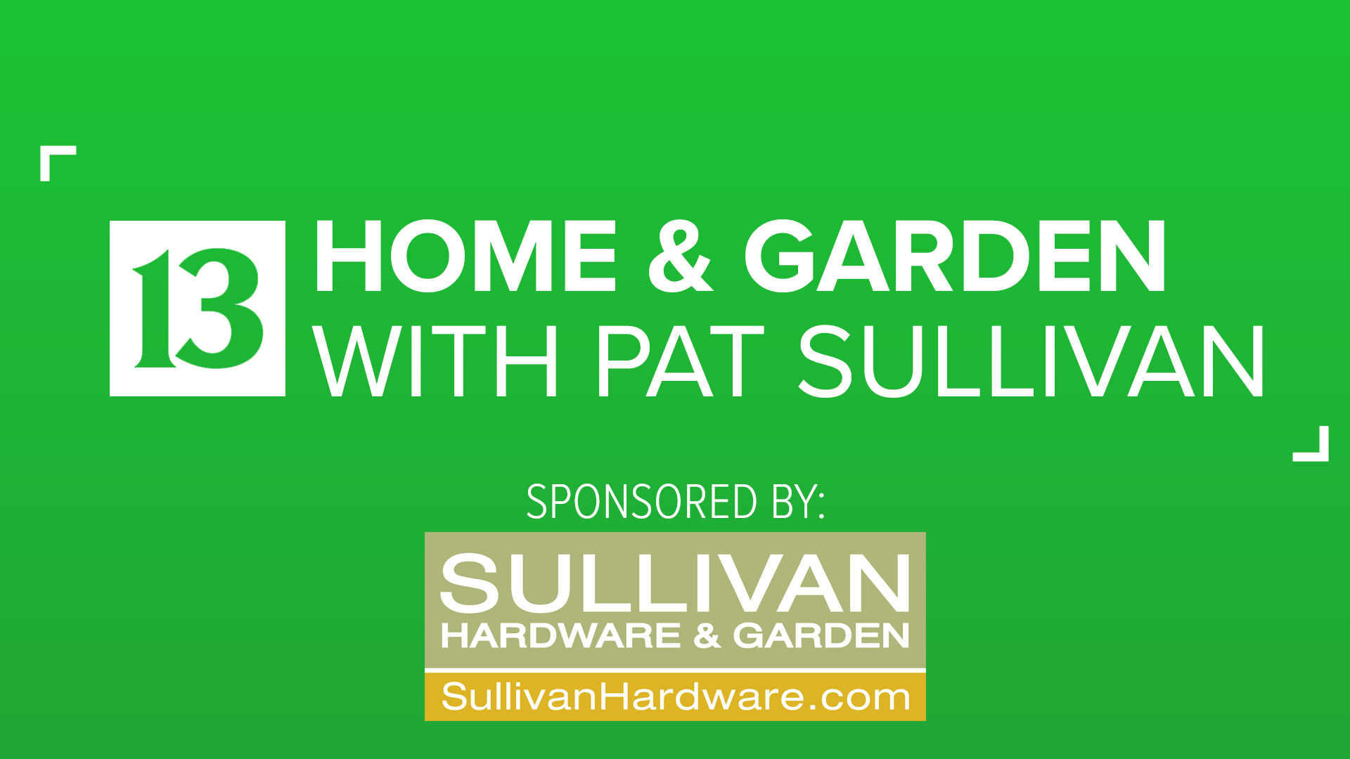 Home & Garden with Pat Sullivan