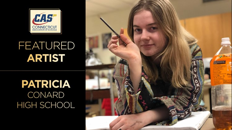 CAS February Featured Artist – Patricia from Conard High School