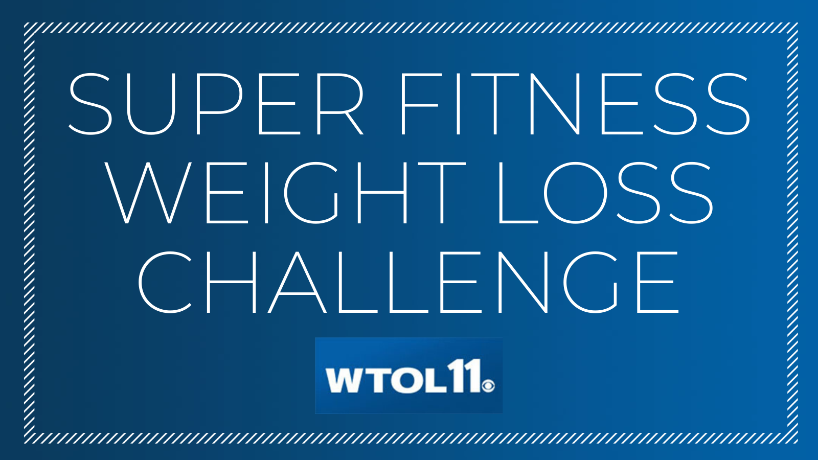 SUPER FITNESS WEIGHT LOSS CHALLENGE