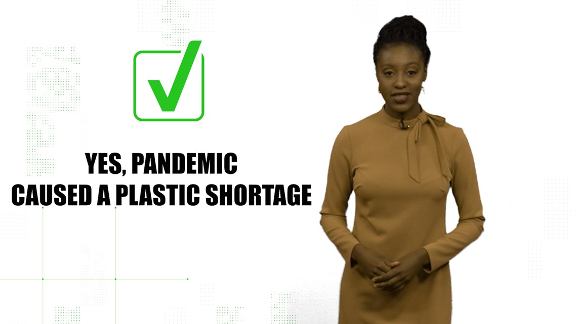 VERIFY: Did the pandemic cause a plastic shortage?